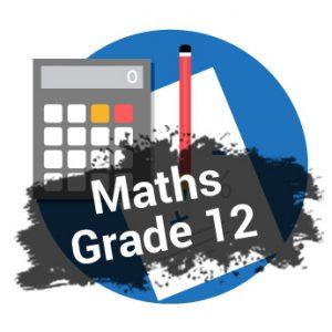Grade 12 Maths